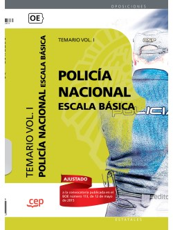 Policía Nacional Escala Básica. Temario Vol. I